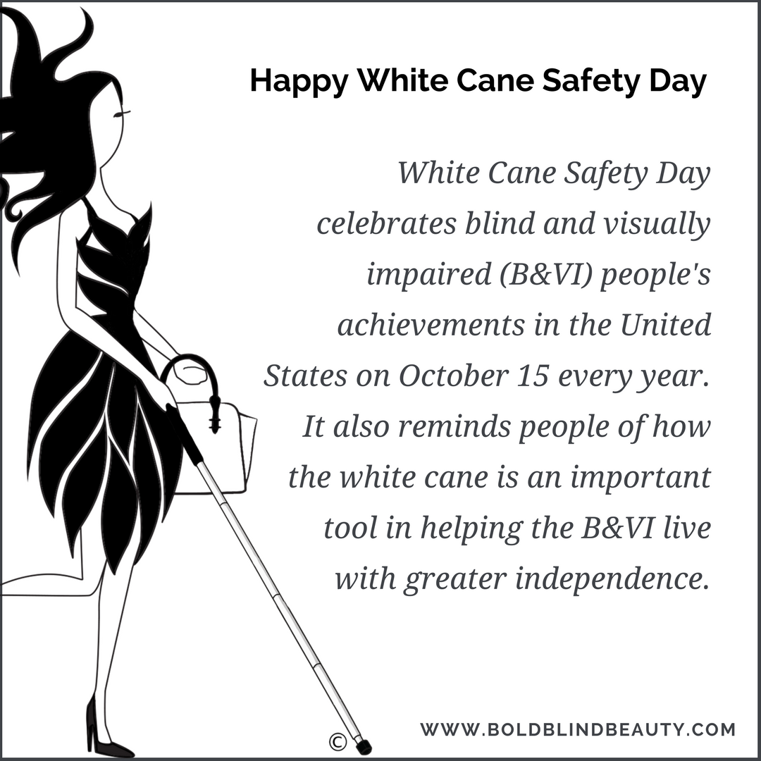 White Cane Safety Day text and image desription are in the body of the post.