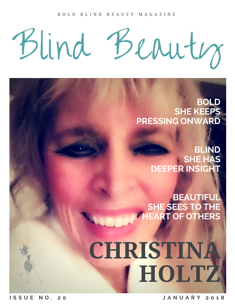 Blind Beauty, the mock fashion magazine cover, is the featured image. Christina's 1000 watt smile lights up the photo.  Complete description is in the body of the post.