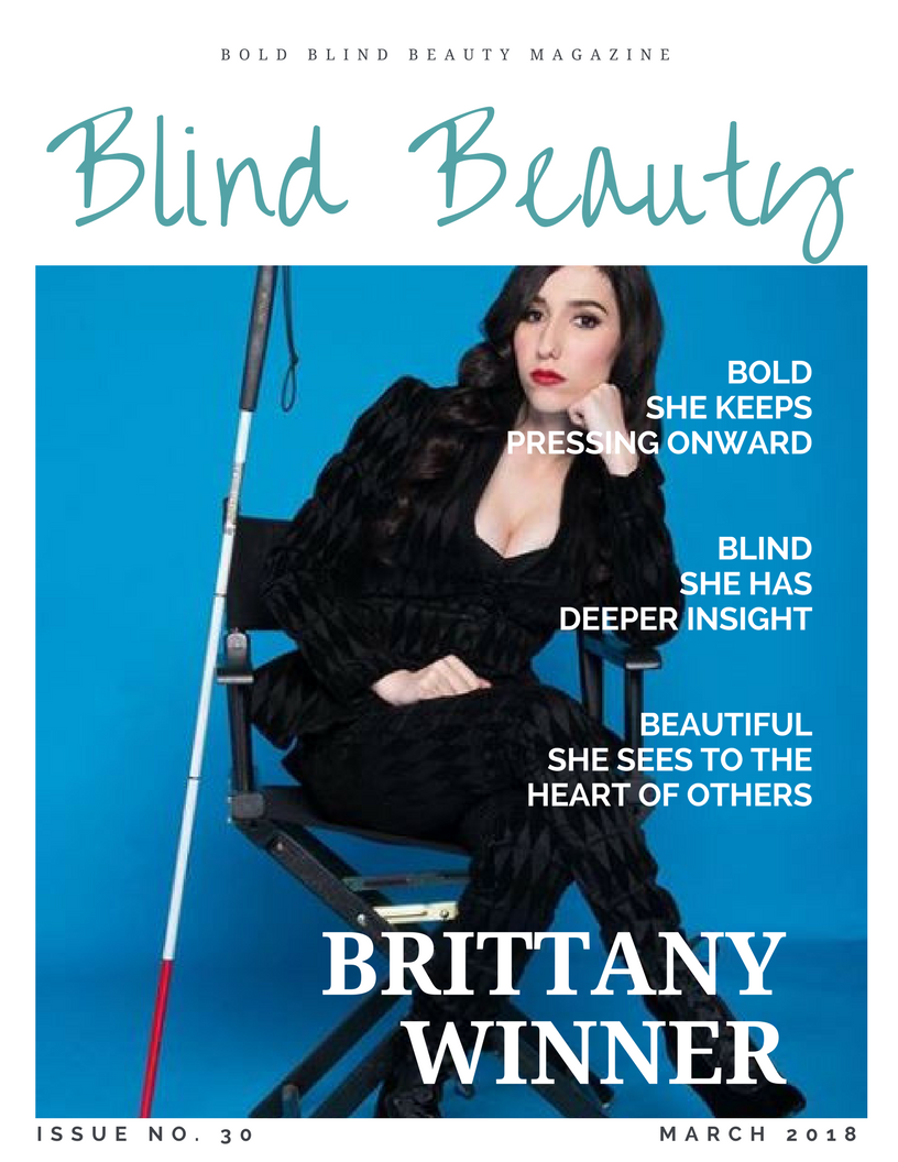 Brittany Winner Blind Beauty Issue 30 Featured Image description is in the body of the post.
