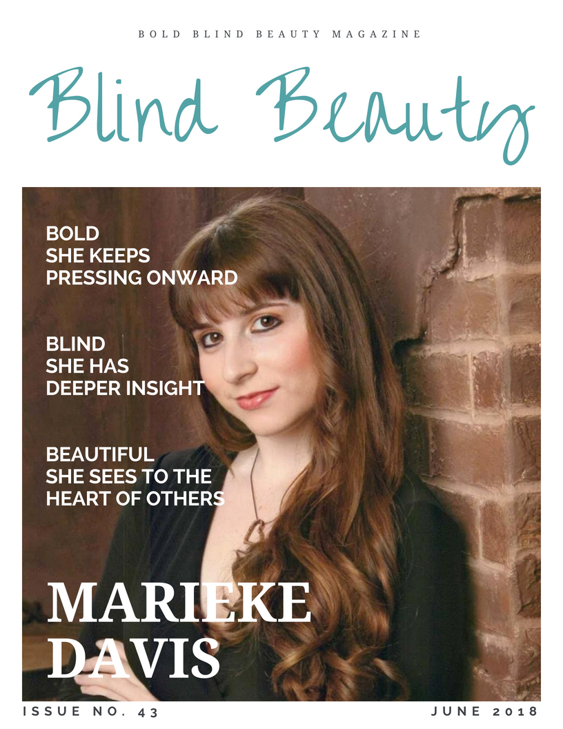 Marieke Davis Blind Beauty #43 featured image description is in the body of the post.