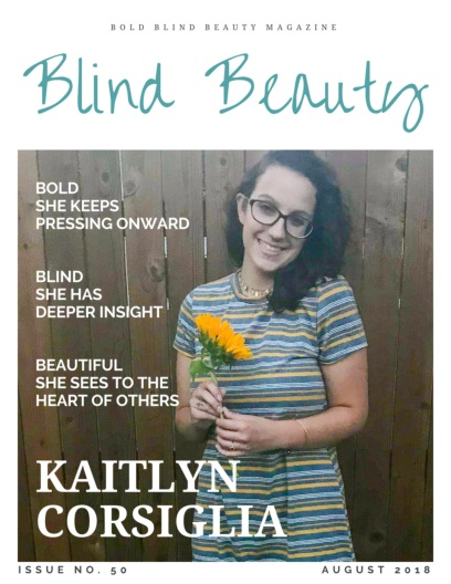 Blind Beauty 50 Kaitlyn Corsiglia image description is in the body of the post