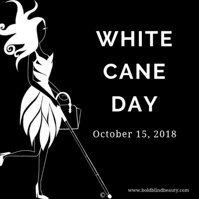 White Cane Day Celebrates Featured Image Description is in the body of the post.