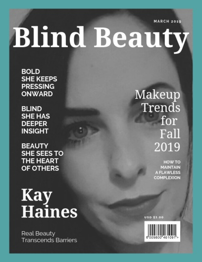 Blind Beauty 69 Kay Haines Featured image description is in the body of the post.