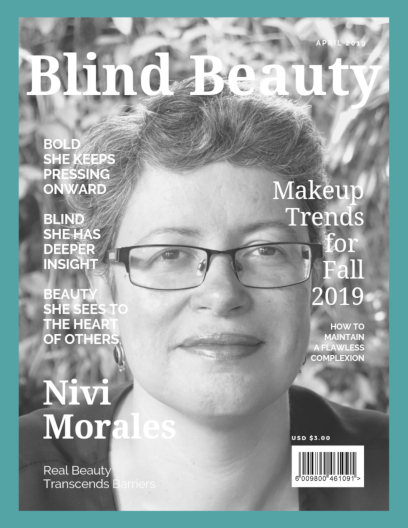 Blind Beauty 75 | Nivi Morales Featured Image Description is in the body of the post.