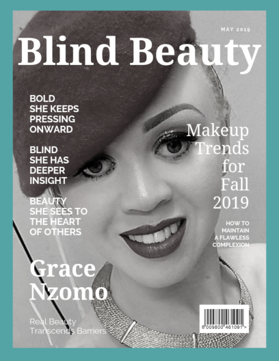 Blind Beauty 76 Grace Nzomo is described in the body of the post.